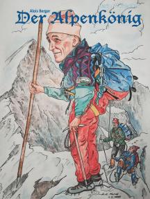 Der Alpenkönig: Alois Berger