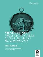 Mindfulness: Meditacion para gente de alto rendimiento
