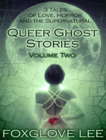 Queer Ghost Stories Volume Two
