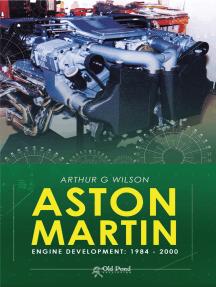 Aston Martin Engine Development: 1984-2000