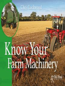 Know Your Farm Machinery