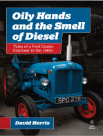 Oily Hands and the Smell of Diesel