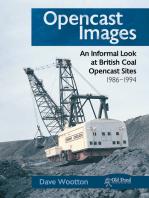 Opencast Images: An Informal Look at British Coal Opencast Sites