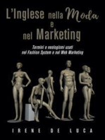 L'Inglese nella Moda e nel Marketing. Termini e neologismi usati nel Fashion System e nel Web Marketing