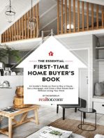 The Essential First-Time Home Buyer's Book: How to Buy a House, Get a Mortgage, And Close a Real Estate Deal