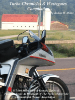 Motorcycle Road Trips (Vol. 33) Turbo Chronicles & Wastegates Compilation - 137,000 Miles With A Yamaha Turbo & Fourteen Years As President Of The Turbo Motorcycle International Owners' Association: Backroad Bob's Motorcycle Road Trips, #33