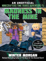 Madness in the Mine