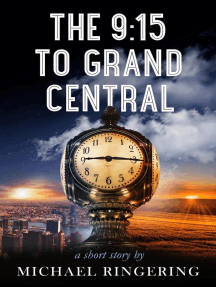 The 9:15 to Grand Central