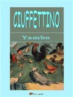 Ciuffettino (Illustrato con i disegni dell'autore)