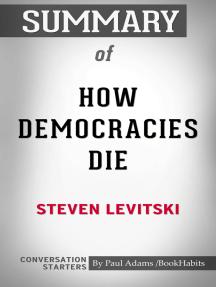 Summary of How Democracies Die