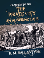 The Pirate City An Algerine Tale