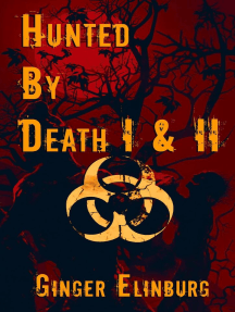 Hunted by Death : BOOKS ONE AND TWO