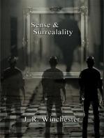 Sense & Surrealality