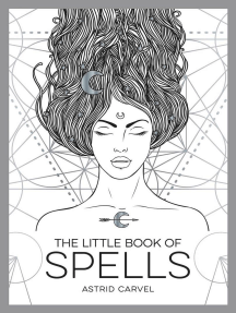 The Little Book of Spells: An Introduction to White Witchcraft