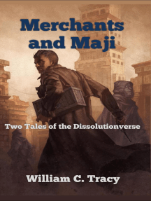 Merchants and Maji: Tales of the Dissolutionverse, #3