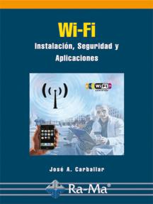 Wi-Fi. Instalación, Seguridad y Aplicaciones: Redes y aplicaciones WAP (del protocolo para aplicaciones inalámbricas)