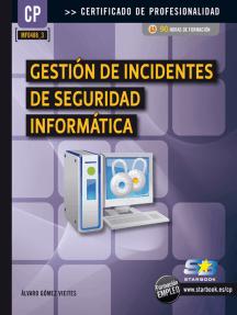 Gestión de Incidentes de Seg. Informática (MF0488_3): SEGURIDAD INFORMÁTICA