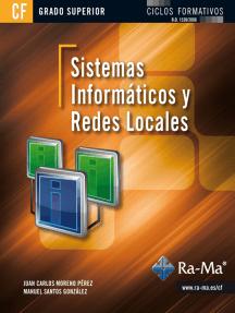 Sistemas informáticos y redes locales (GRADO SUPERIOR): REDES Y COMUNICACIONES INFORMÁTICAS