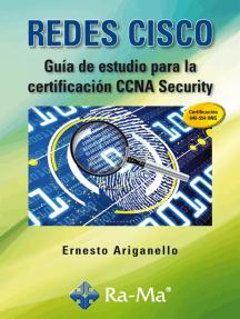 Redes CISCO. Guía de estudio para la certificación CCNA Security: Certificación informática: Cisco