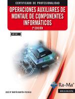 Operaciones auxiliares de montaje de componentes informáticos. 2ª edición (MF1207_1): HARDWARE (O SOPORTE FÍSICO DEL ORDENADOR)