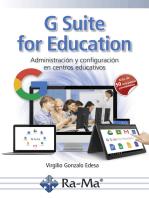 G Suite for Education. Administración y configuración de aplicaciones educativas