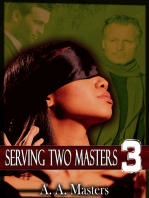 Serving Two Masters 3