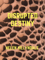 Disrupted Destiny