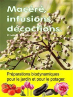 Macéré, infusions, décoctions. Préparations biodynamiques pour le jardin et pour le potager.