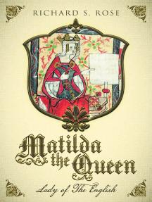 Matilda the Queen