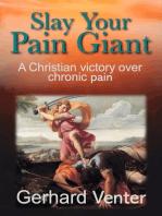 Slay Your Pain Giant