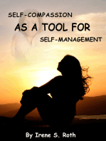 Self-Compassion as a Tool for Self-Management