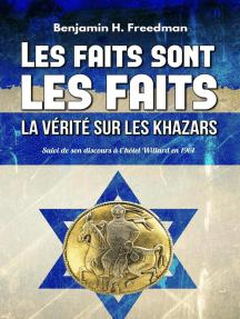 Les faits sont les faits, la vérité sur les Khazars