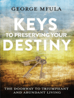 Keys to Preserving Your Destiny