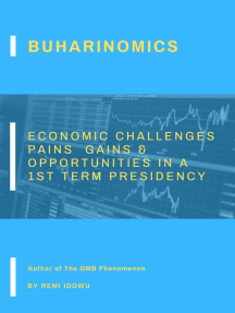 Buharinomics: Economic Challenges Pains, Gains & Opportunities In A 1st Term Presidency