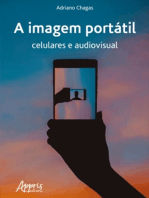 A imagem portátil: celulares e audiovisual