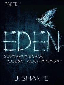 Eden: Eden Series