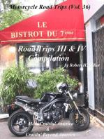 Motorcycle Road Trips (Vol. 36) Road Trips III & IV Compilation - More Cruisin' America & Cruisin' Beyond America