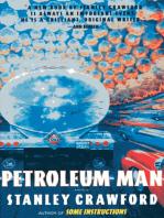 Petroleum Man