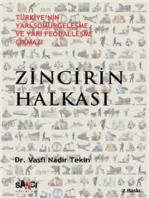 Zincirin Halkası: Türkiye'nin Yarı-Sömürgeleşme ve Yarı-Feodalleşme Çıkmazı