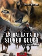 La ballata di Silver Gulch
