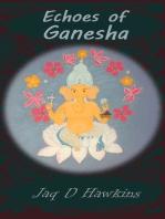 Echoes of Ganesha