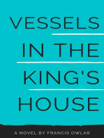 Vessels in the King's House