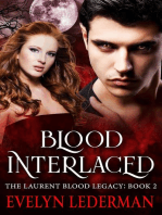 Blood Interlaced