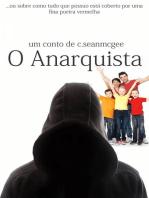 O Anarquista