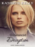 Unbalanced Deception