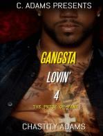 Gangsta Lovin' 4 The Price of Fame
