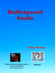Bulletproof Smile