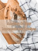 Amazing & Tasty homemade bread recipes