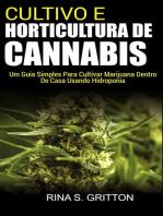 Cultivo e Horticultura de Cannabis
