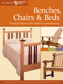 Benches, Chairs and Beds: Practical Projects from Shaker to Contemporary